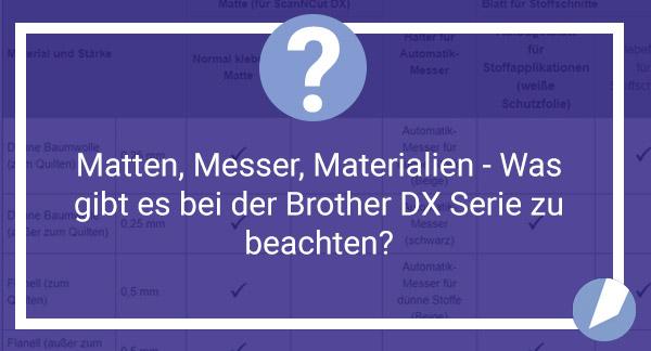 Was gibt es beim Brother ScanNCut DX zu beachten?