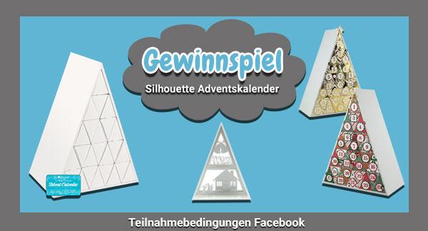 Silhouette Adventskalender Gewinnspiel - Facebook Teilnahmebedingungen