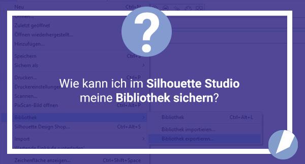 Sichern der SILHOUETTE STUDIO Bibliothek
