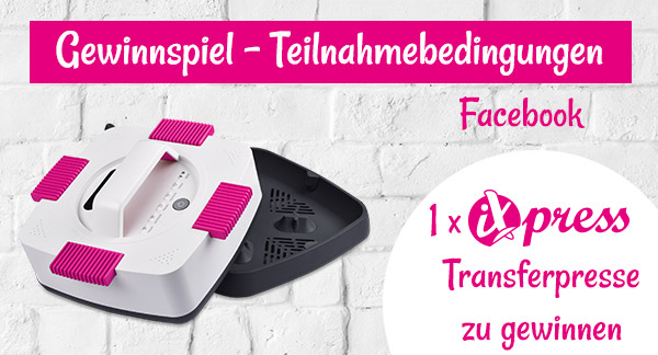 Facebook - Gewinnspiel:  1 x iXpress-Transferpresse zu gewinnen