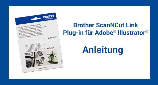 ScanNCut Link - Anleitung