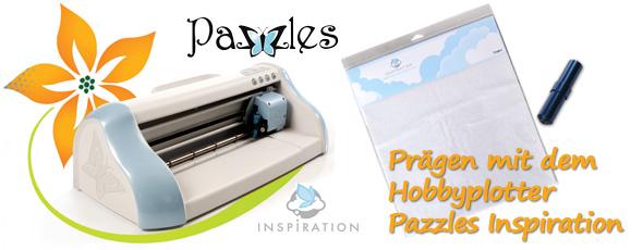 Prägen (Embossing) mit dem Hobbyplotter Pazzles Inspiration