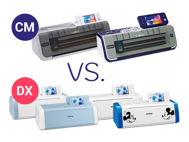 ScanNCut Vergleich – CM vs DX