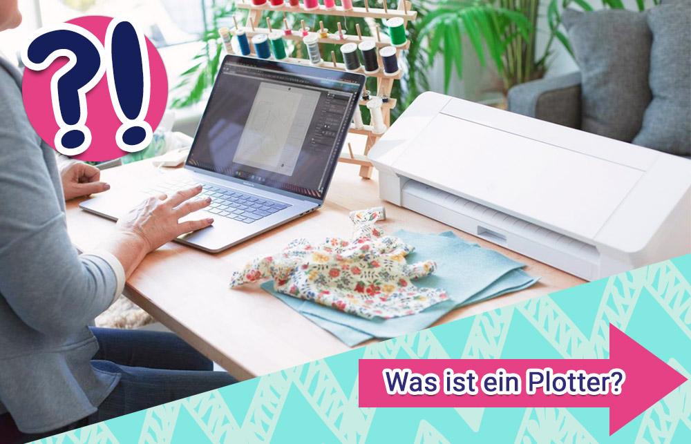 Mit dem eigenen Kreativplotter können Sie tolle DIY Projekte umsetzen. Erfahren Sie hier mehr über das Plottern und was ein Plotter ist.
