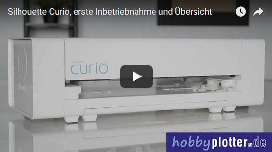 Erste Inbetriebnahme und Produktübersicht Silhouette Curio